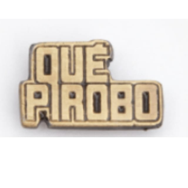 Pin Metálico Que Pirobo Bric A Brac Icono Palabra